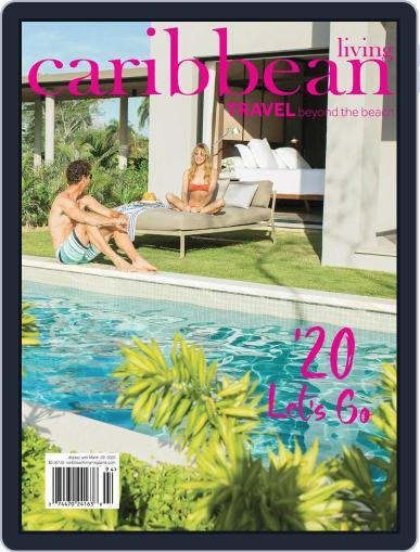Caribbean Living January 1st, 2020 Digital Back Issue Cover