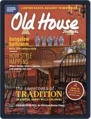 Old House Journal (Digital) Subscription January 1st, 2017 Issue