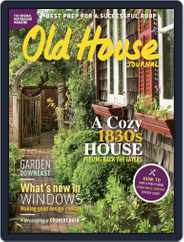 Old House Journal (Digital) Subscription June 1st, 2017 Issue