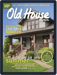 Old House Journal (Digital) Subscription July 1st, 2017 Issue