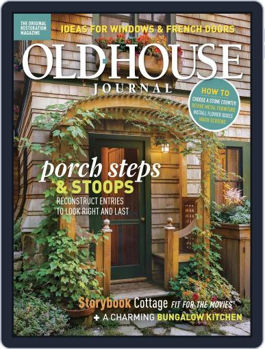Old House Journal July 1st, 2018 Digital Back Issue Cover