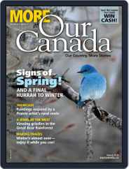 More of Our Canada (Digital) Subscription March 1st, 2018 Issue
