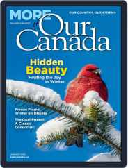 More of Our Canada (Digital) Subscription January 1st, 2020 Issue