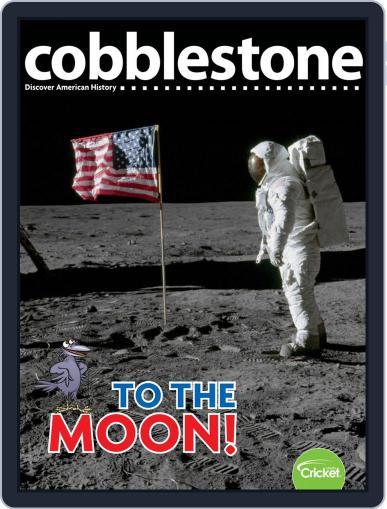 Cobblestone American History and Current Events for Kids and Children July 1st, 2019 Digital Back Issue Cover