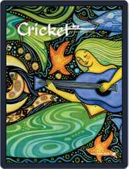 Cricket Magazine Fiction And Non-fiction Stories For Children And Young Teens (Digital) Subscription February 1st, 2017 Issue