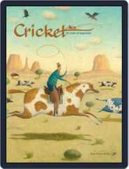 Cricket Magazine Fiction And Non-fiction Stories For Children And Young Teens (Digital) Subscription March 1st, 2017 Issue