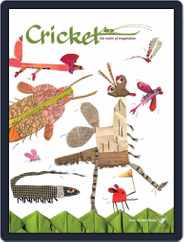 Cricket Magazine Fiction And Non-fiction Stories For Children And Young Teens (Digital) Subscription April 1st, 2017 Issue