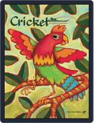 Cricket Magazine Fiction And Non-fiction Stories For Children And Young Teens (Digital) Subscription May 1st, 2017 Issue