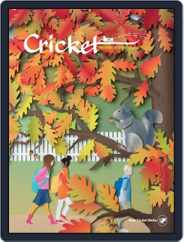 Cricket Magazine Fiction And Non-fiction Stories For Children And Young Teens (Digital) Subscription September 1st, 2017 Issue