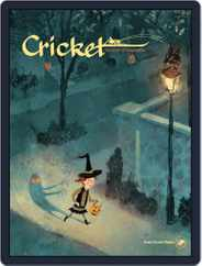 Cricket Magazine Fiction And Non-fiction Stories For Children And Young Teens (Digital) Subscription October 1st, 2017 Issue