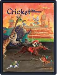 Cricket Magazine Fiction And Non-fiction Stories For Children And Young Teens (Digital) Subscription February 1st, 2018 Issue