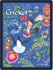 Cricket Magazine Fiction And Non-fiction Stories For Children And Young Teens (Digital) Subscription May 1st, 2018 Issue