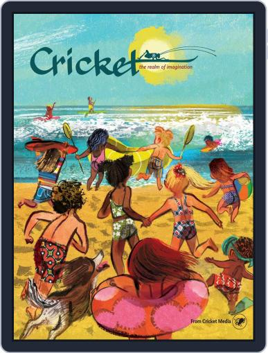 Cricket Magazine Fiction And Non-fiction Stories For Children And Young Teens July 1st, 2018 Digital Back Issue Cover