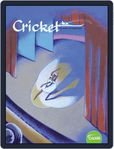 Cricket Magazine Fiction And Non-fiction Stories For Children And Young Teens May 1st, 2019 Digital Back Issue Cover