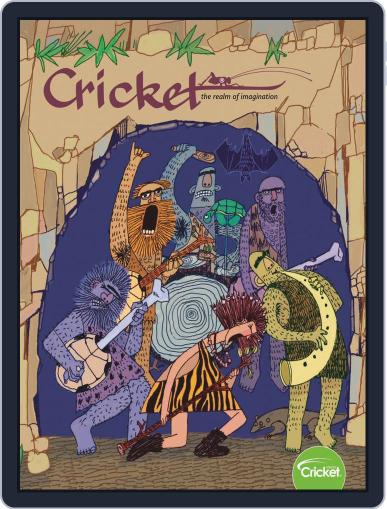 Cricket Magazine Fiction And Non-fiction Stories For Children And Young Teens March 1st, 2020 Digital Back Issue Cover