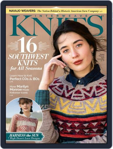 Interweave Knits May 10th, 2018 Digital Back Issue Cover