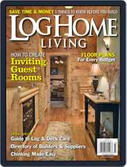 Log Home Living (Digital) Subscription January 28th, 2013 Issue
