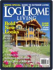 Log Home Living (Digital) Subscription March 13th, 2013 Issue