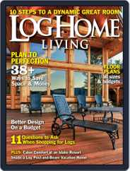 Log Home Living (Digital) Subscription April 9th, 2013 Issue