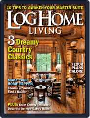 Log Home Living (Digital) Subscription May 14th, 2013 Issue