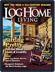 Log Home Living (Digital) Subscription August 6th, 2013 Issue