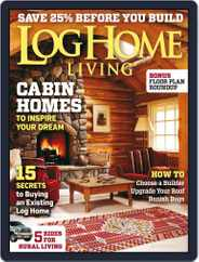 Log Home Living (Digital) Subscription April 8th, 2014 Issue
