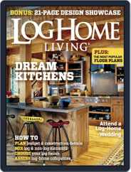 Log Home Living (Digital) Subscription January 1st, 2015 Issue