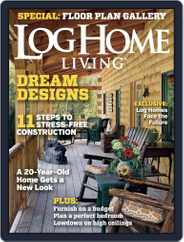 Log Home Living (Digital) Subscription March 1st, 2015 Issue