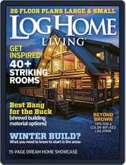 Log Home Living (Digital) Subscription January 1st, 2016 Issue
