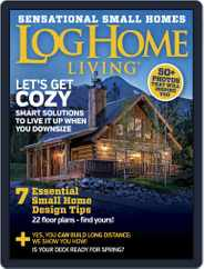 Log Home Living (Digital) Subscription March 1st, 2016 Issue