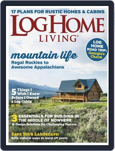 Log Home Living May 1st, 2019 Digital Back Issue Cover