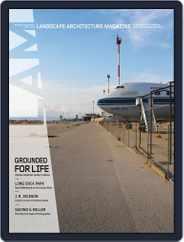Landscape Architecture (Digital) Subscription March 1st, 2016 Issue
