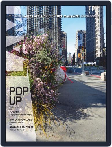 Landscape Architecture April 1st, 2019 Digital Back Issue Cover