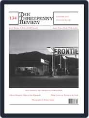 The Threepenny Review (Digital) Subscription June 1st, 2013 Issue