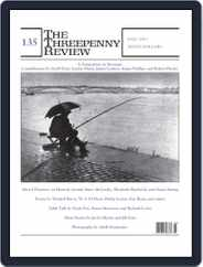 The Threepenny Review (Digital) Subscription September 1st, 2013 Issue