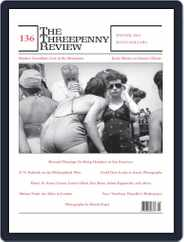 The Threepenny Review (Digital) Subscription December 1st, 2013 Issue