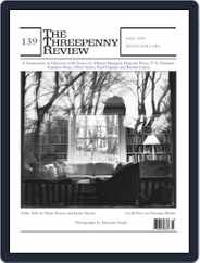The Threepenny Review (Digital) Subscription September 1st, 2014 Issue