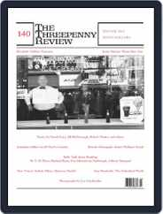 The Threepenny Review (Digital) Subscription December 1st, 2014 Issue
