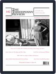The Threepenny Review (Digital) Subscription June 1st, 2015 Issue