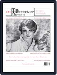 The Threepenny Review (Digital) Subscription December 1st, 2015 Issue