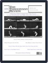 The Threepenny Review (Digital) Subscription April 1st, 2018 Issue