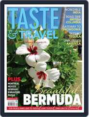 Taste and Travel International (Digital) Subscription February 6th, 2014 Issue