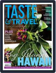 Taste and Travel International (Digital) Subscription July 1st, 2015 Issue
