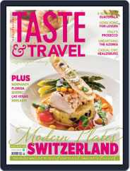 Taste and Travel International (Digital) Subscription April 1st, 2016 Issue