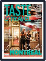 Taste and Travel International (Digital) Subscription July 15th, 2018 Issue