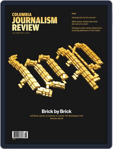 Columbia Journalism Review July 1st, 2014 Digital Back Issue Cover