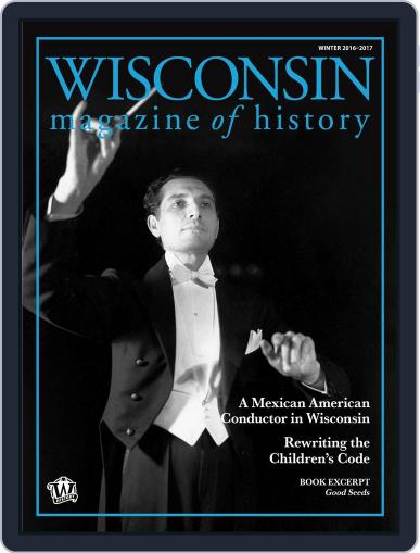 Wisconsin Magazine Of History October 1st, 2016 Digital Back Issue Cover