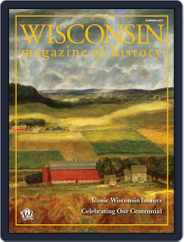 Wisconsin Magazine Of History (Digital) Subscription May 1st, 2017 Issue