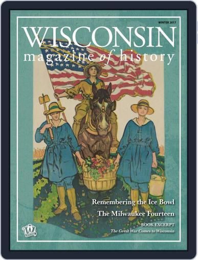 Wisconsin Magazine Of History December 1st, 2017 Digital Back Issue Cover
