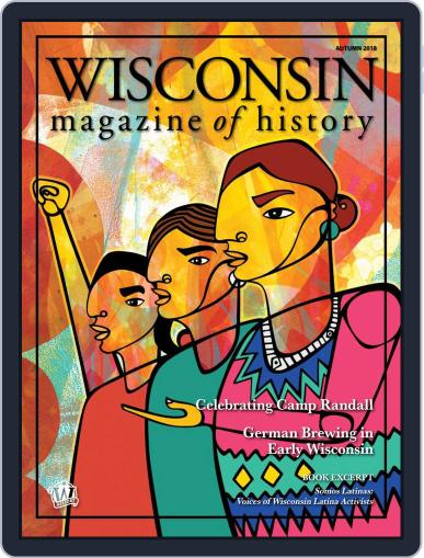 Wisconsin Magazine Of History August 1st, 2018 Digital Back Issue Cover